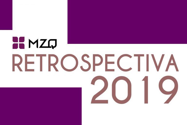 Retrospectiva MZQ 2019